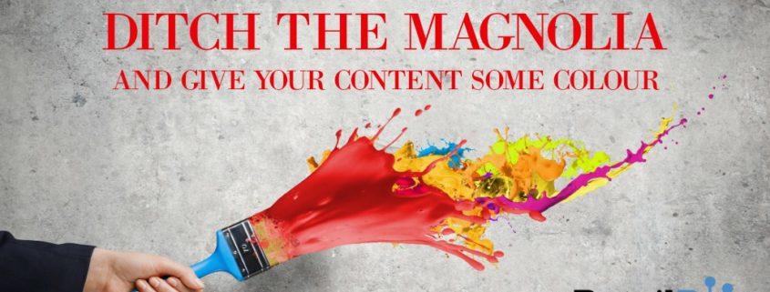 DITCH THE MAGNOLIA