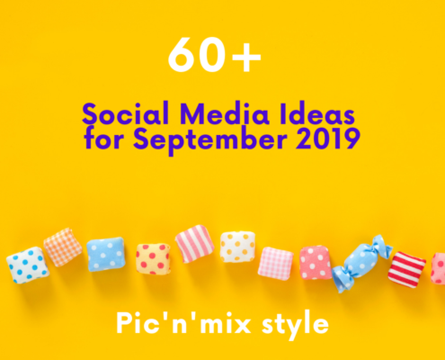 60+ Social Media Ideas for September 2019