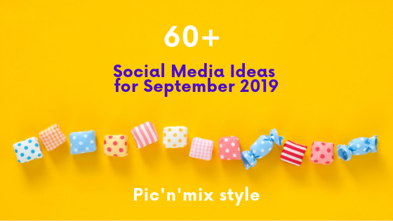 60+ social media ideas september 2019 banner